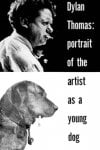 portrait of the artist as a young dog.jpg